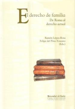Portada de El derecho de familia. De Roma al derecho actual