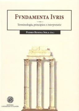 Portada de Fundamenta Iuris. Terminología, Principios e Interpretatio